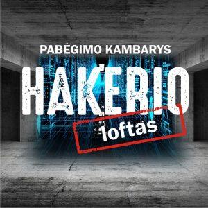 Galvosūkių kambarys Hakerio loftas Vilniuje